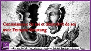 François Roustang  et le désintérêt de soi qui permet la libération de soi.