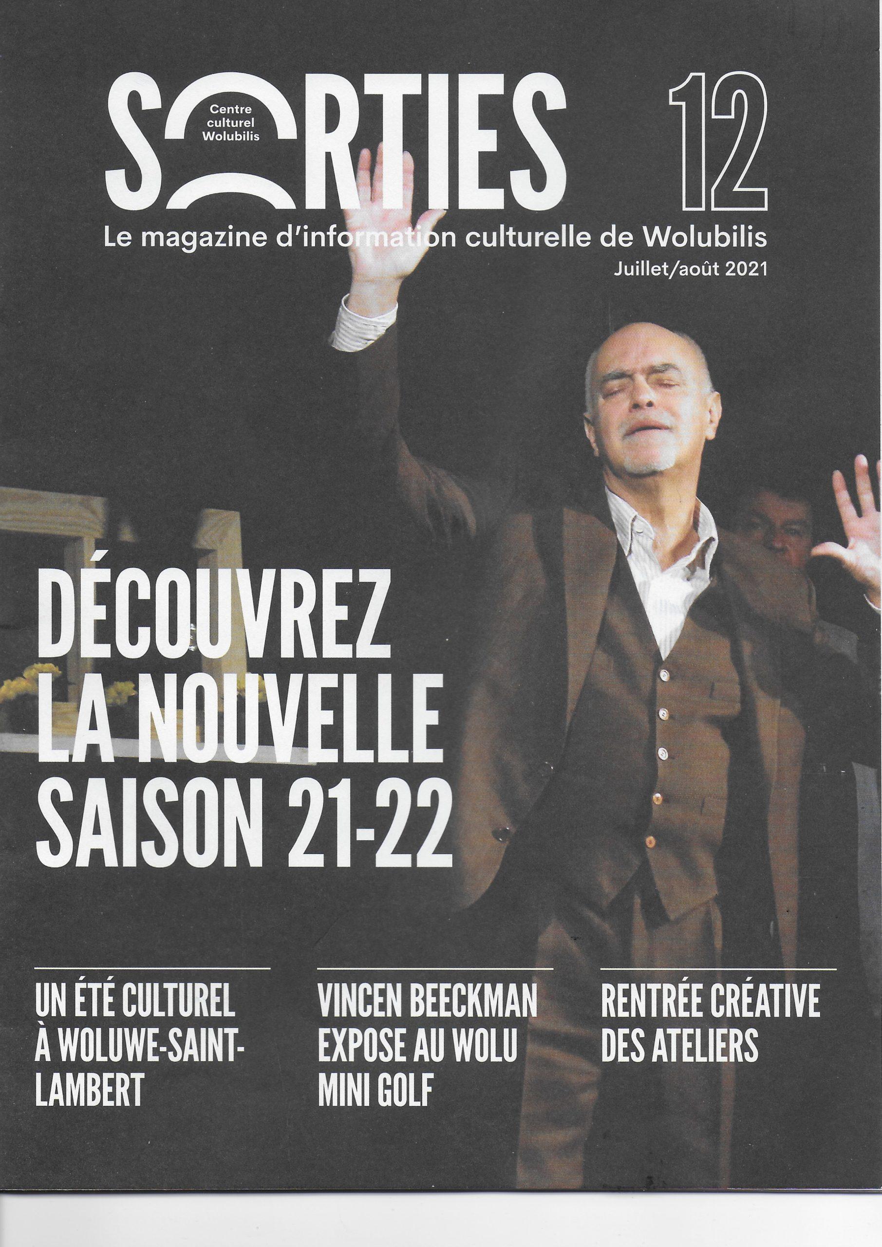 Article du magazine d'information culturelle de Wolubilis juillet/août 2021:
